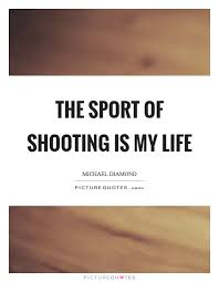 Quotes About Shooting Sports 40 Quotes Enchanting Shooting Quotes