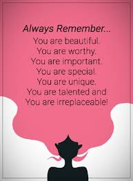 Inspirational Quotes About Life Always Remember You Are Unique New You Are Special Quotes