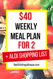 Meal Budget Planner 40 Weekly Meal Plan For 2 The Little Frugal House