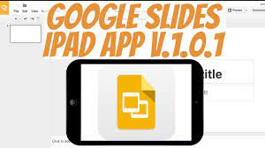 how to google slides ipad app tutorial