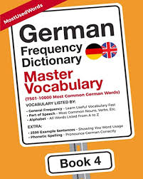 This lesson can still be improved. Amazon Com German Frequency Dictionary Master Vocabulary 7501 10000 Most Common German Words German English 9789492637451 Mostusedwords Simunkova Iva Books