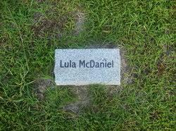 Lula Hilton McDaniel (1878-Unknown) - Find A Grave Memorial