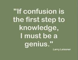 Quotes About Confusion 522 Quotes