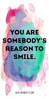40 Amazing Quotes That Will Make You Smile Wachabuy Enchanting You Are Amazing Quotes