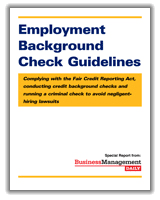 employment background check guidelines complying with the fair credit reporting act conducting credit background checks and running background investigation cover letter