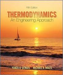 Thermodynamics: An Engineering Approach (Mcgraw-hill Series in ...