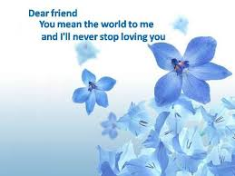 Beautiful Flowers Images With Friendship Quotes Best of Beautiful Flowers 24 A Beloved Friend Free Special Friends ECards