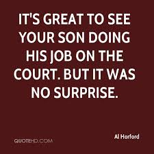 Quotes About Your Son Delectable Al Horford Quotes QuoteHD