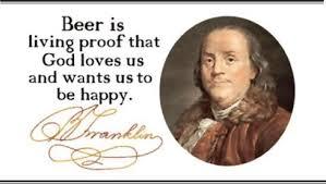 Ben Franklin Beer Quote Extraordinary Slippery Rock Gazette Notable Quotes Ben FranklinBeer