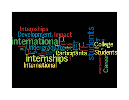the impact of international internships on undergraduate college the impact of international internships on undergraduate college students career development