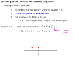 special equations and or and quadratic inequalities