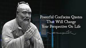 Confucius Quotes Custom 48 Powerful Confucius Quotes That Will Change Your Perspective On Life