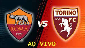 ROMA X TORINO AO VIVO | CAMPEONATO ITALIANO - YouTube