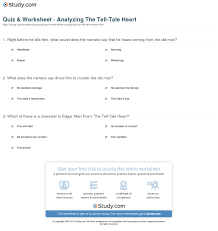 tell tale heart essay questions analysis of ldquo the tell tale  quiz worksheet analyzing the tell tale heart com print poe s the tell tale heart summary
