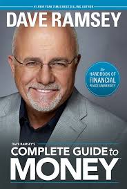 Dave Ramsey's Complete Guide To Money: Dave Ramsey: 9781937077204 ...