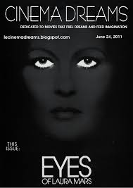 le cinema dreams film essay eyes of laura mars  eyes of laura mars 1978 lecinemadreams pot com 2011 06 eyes