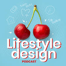 Lifestyle Design Podcast