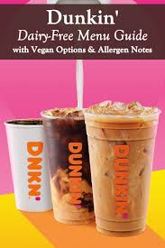 The iced coffee caffeine content is also listed as higher than cold brew, which may be surprising to you. Dunkin Donuts Dairy Free Menu Guide Vegan Allergen Options