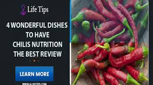 Chilis Nutrition Chart 4 Wonderful Dishes To Have Chilis Nutrition The Best