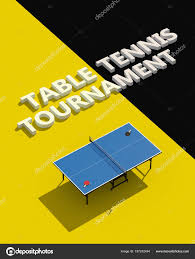 Design Table Tennis Table Tennis Tournament Posters Design Table And Rackets