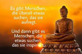 Buddha Zitate Es Gibt Menschen Die überall Etwas Facebook