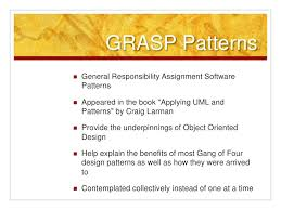 Grasp Patterns Beauteous How I Learned To Apply Design Patterns
