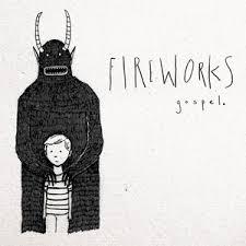 Gospel (Fireworks album) - Wikipedia