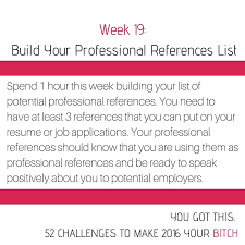 what are your professional goals 52 goals week 19 build your professional references list nextgen