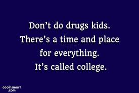 Quotes About Drugs Amazing Don't Do Drugs Kid Funny Quote