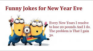 Inspirational new years resolutions 2020 quotes wishes & thoughts. Happy New Year Jokes 2020 Hny 2020 Jokes The Moments Of Happiness Aren T Spent Well New Year Jokes New Year Quotes Funny Hilarious New Year S Eve Jokes