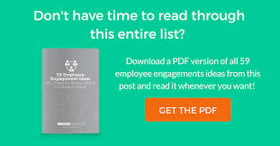 59 Awesome Employee Engagement Ideas Activities For 2019