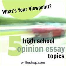 these narrative essay prompts are perfect for middle schoolers 5 high school opinion essay topics