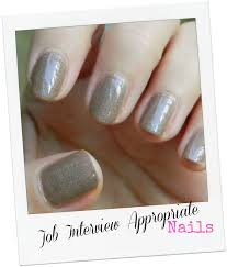 job interview appropriate nails thefabzilla after 100 applications that you sent out you landed a job interview now the next big thing what to wear what to do how to behave obladi oblada
