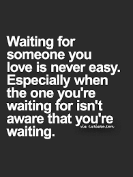 Waiting For Love Quotes