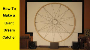 Huge Dream Catchers How To Make a Giant Dream Catcher YouTube 88