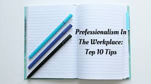 Professionalism In The Workplace Professionalism In The Workplace Top 24 Tips Best Companies AZ 1
