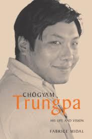 <b>Recalling Chogyam</b> Trungpa by <b>Fabrice Midal</b> ...