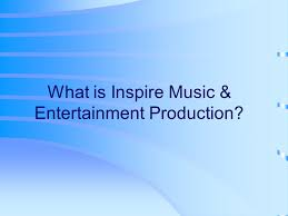 We deliver managed services to artists. Inspire Music Entertainment Productions A Search For The Meaning Of Music Copyright C Frankel Consulting Services Inc Ppt Download