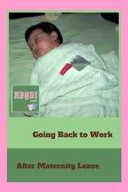 Resuming Work After Maternity Leave Returning To Work After