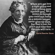 Harriet Beecher Stowe Quotes Inspiration Hope Quote Harriet Beecher Stowe Christin Ditchfield