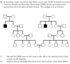 Muscular Dystrophy Pedigree Chart Answers Solved A Married Couple Discovers That There Was A Case O