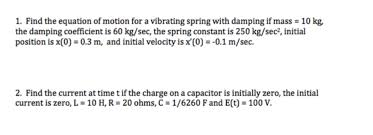 damping constant formula. find the equation of motion for a vibrating spring damping constant formula c