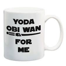 Lustiger 11oz Kaffee Oder Tee Tassen Yoda Obi Wan Für Mich Großes Sarkasmus Geschenk Für Männer Frauen Mama Oder Papa Schwester Bruder Boss