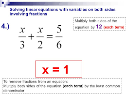 12 solving linear equations with variables on both sides involving fractions