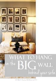 hang on the big wall behind your sofa