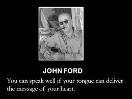 Public Speaking Quotes Enchanting Quotes About Public Speaking John Ford Creator Of Movies W Heart