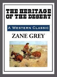 Resultado de imagen de The Heritage Of The Desert Zane Grey