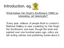 art essay example introduction eg what makes van gogh s  2 2 introduction eg what makes van gogh s