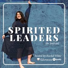 Spirited Leaders Podcast