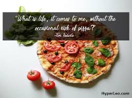 Pizza Quotes Unique 48 Pizza Quotes And Sayings Pizza Status For Whatsapp Instagram